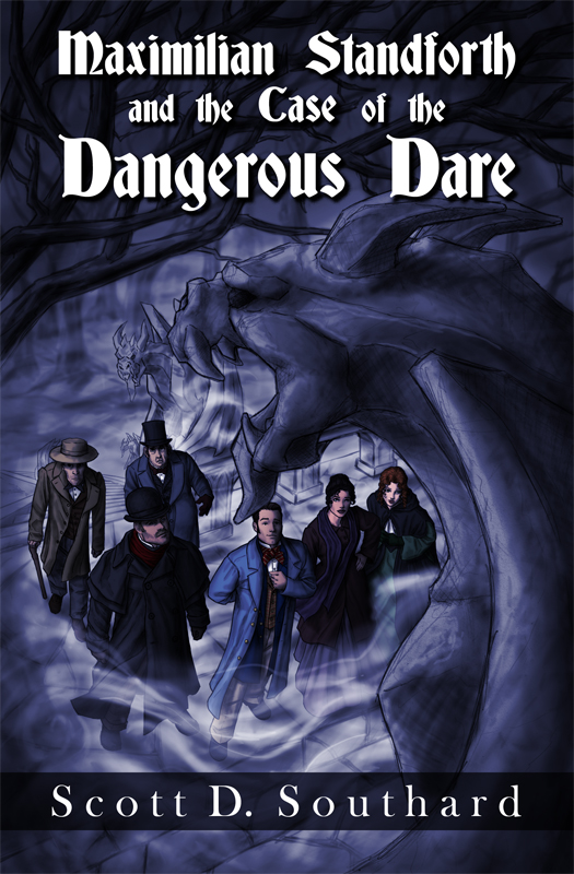Maximilian Standforth and the Case of the Dangerous Dare, rough cover