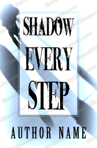 Shadow Every Step