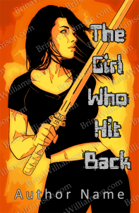 The Girl Who Hit Back
