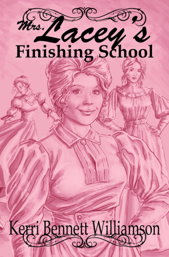 Mrs. Lacey's Finishing School, Kindle